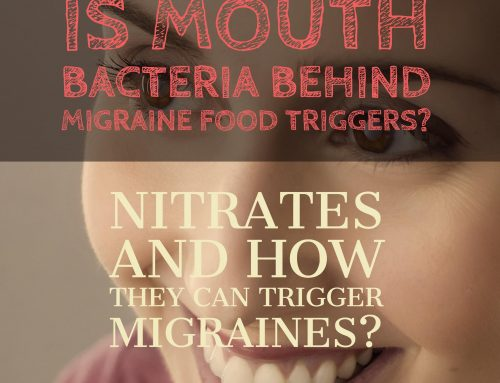 Are Mouth Bacteria Behind Migraine Food Triggers?