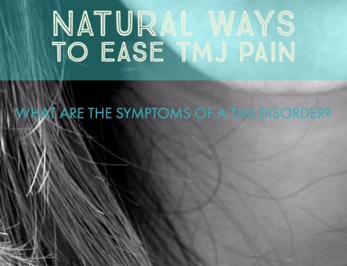 Natural Ways to Ease TMJ Pain