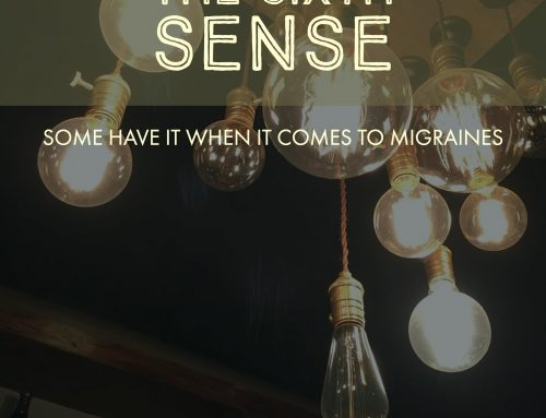 Some Have a Sixth Sense About Migraine Attacks