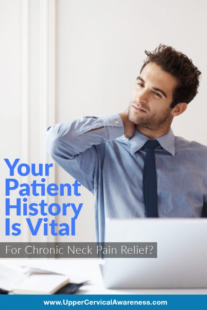 How patient history is vital in treating chronic neck pain?