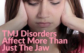 TMJ Disorders Affect More Than Just A Jaw Techniques And Natural Option (IMG)