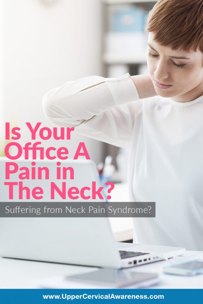 Why more office workers commonly suffer neck pain syndrome?