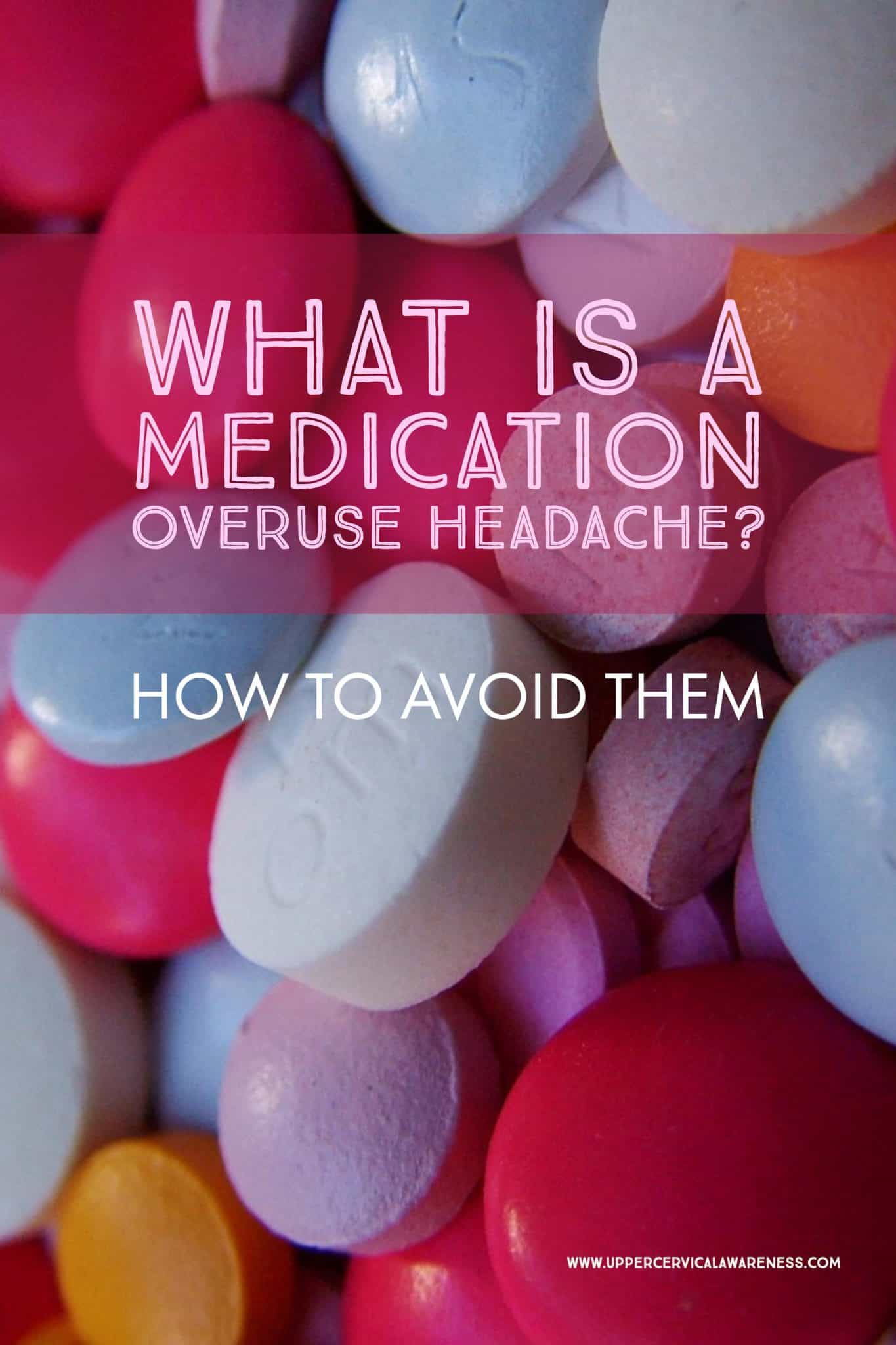 What Is A Medication Overuse Headache How To Avoid Them