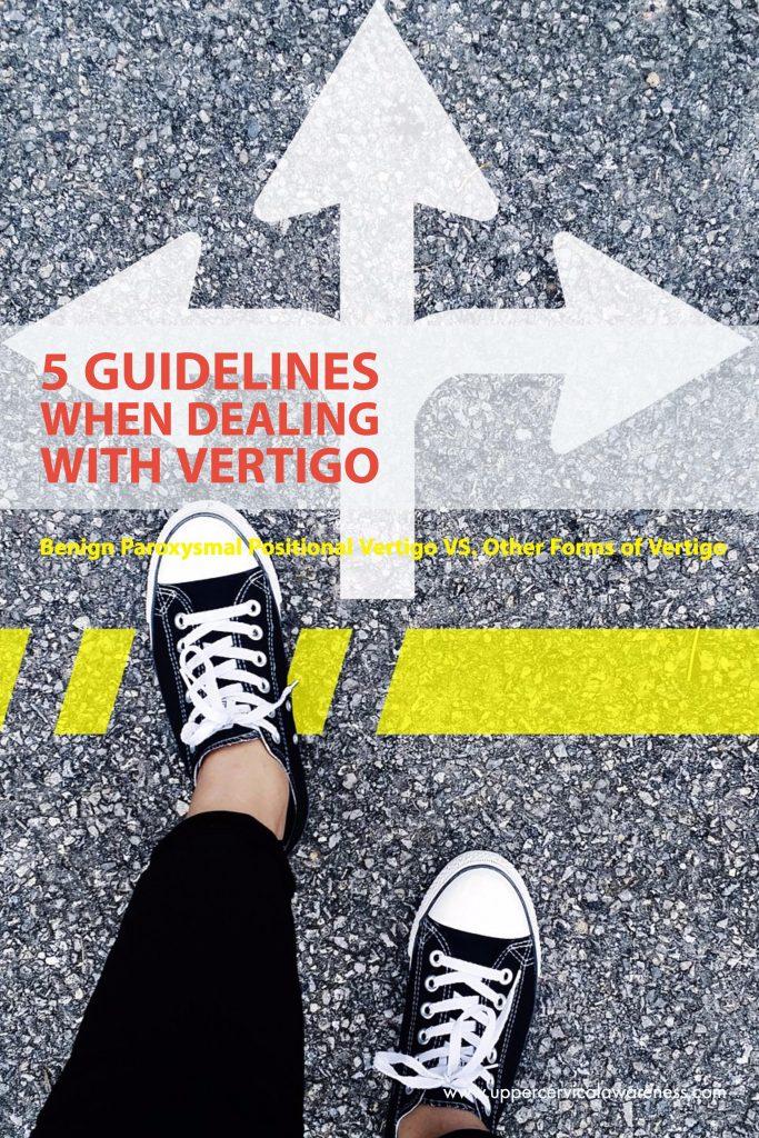 5 Guidelines When Dealing with Vertigo - Upper Cervical Awareness
