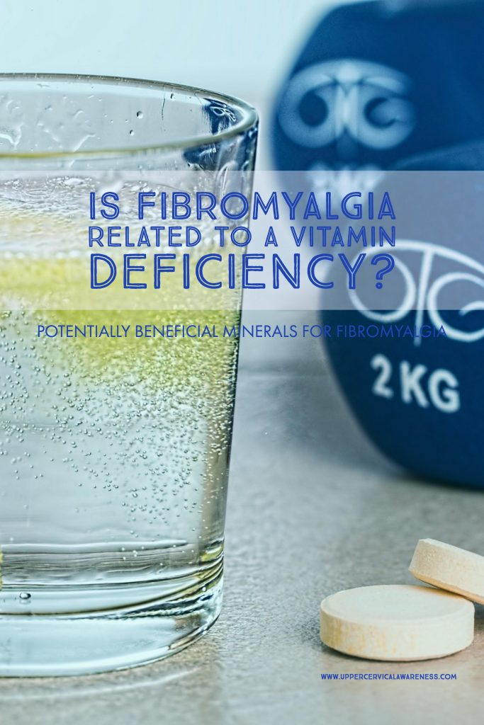 Is having fibromyalgia connected to vitamin deficiency?