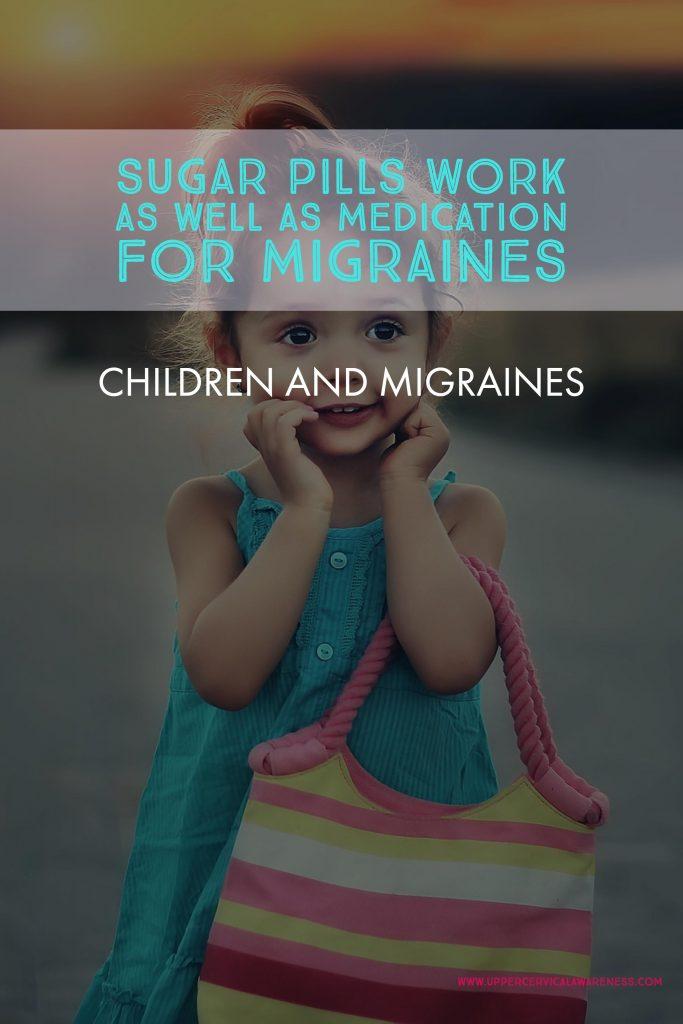 How sugar pills help cure migraine in children