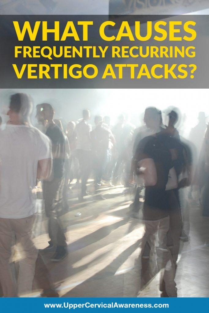 Causes of frequent recurrence of vertigo