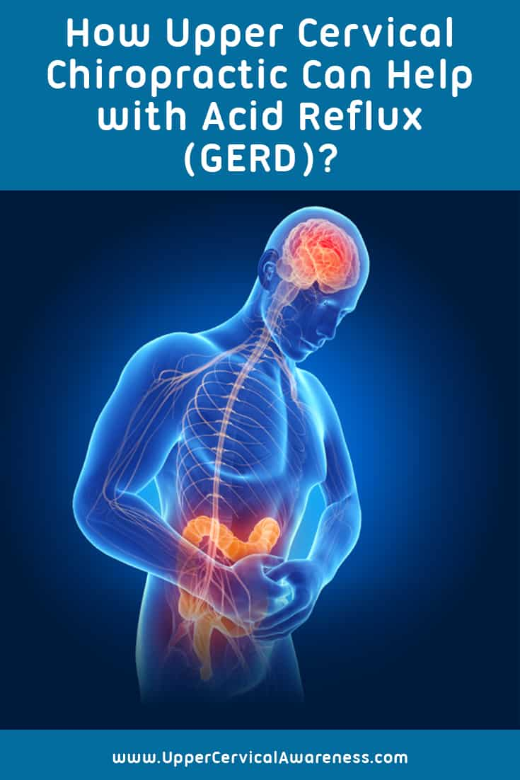 how upper cervical chiropractic can help with acid reflux (gerd)?