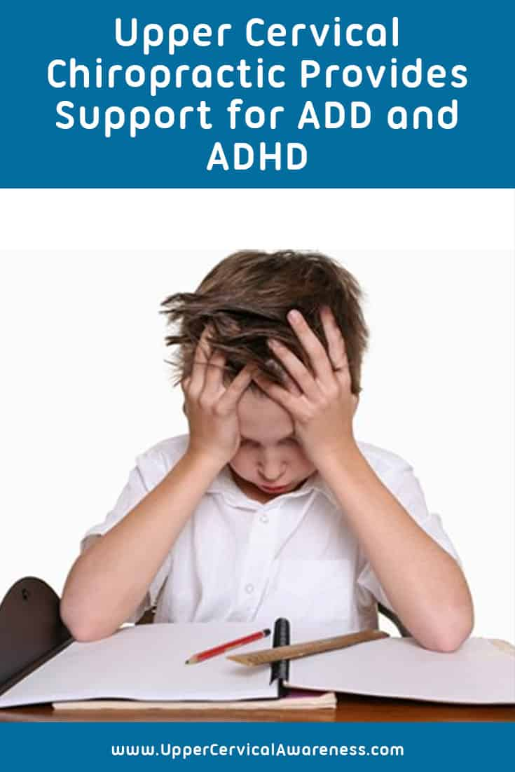 How upper cervical chiropractic care supports ADHD and ADD