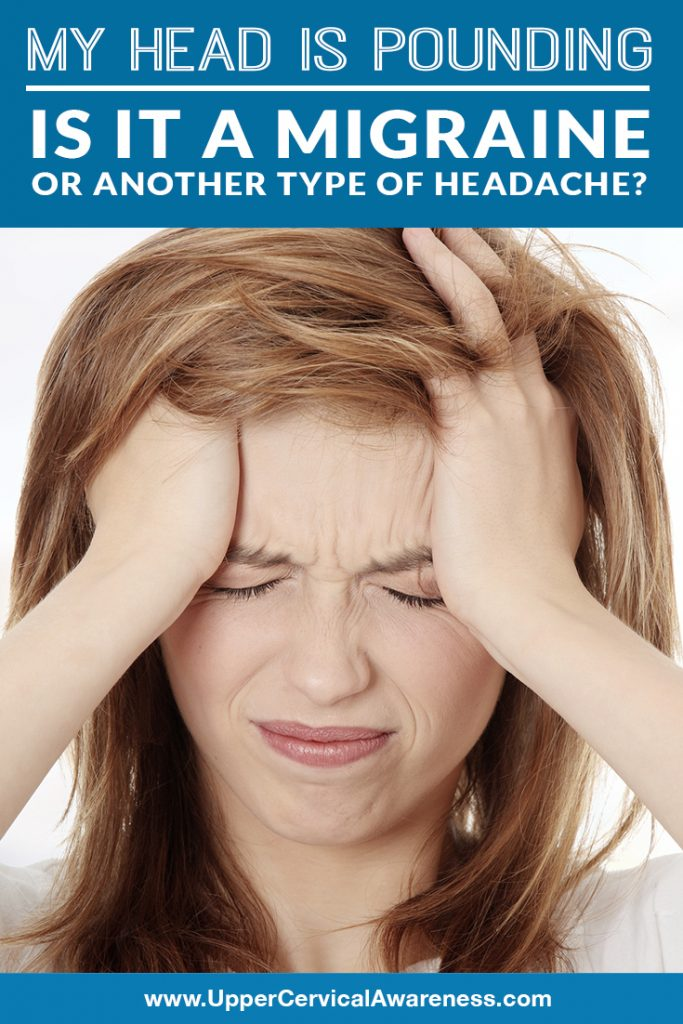 my-head-is-pounding-is-it-a-migraine-or-another-type-of-headache