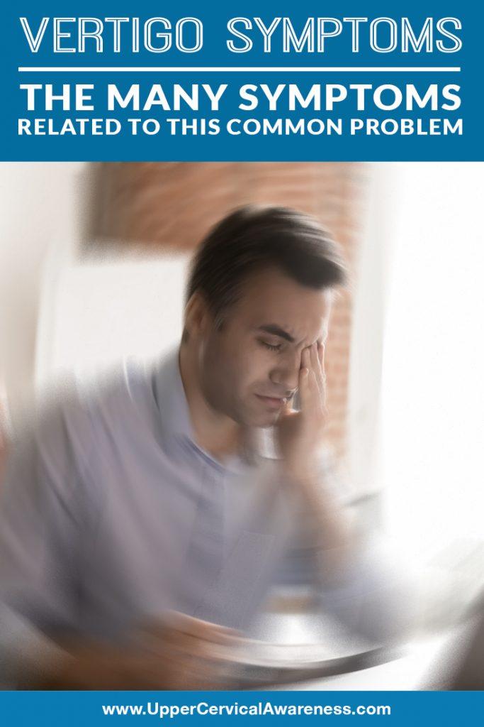 vertigo-symptoms-the-many-symptoms-related-to-this-common-problem