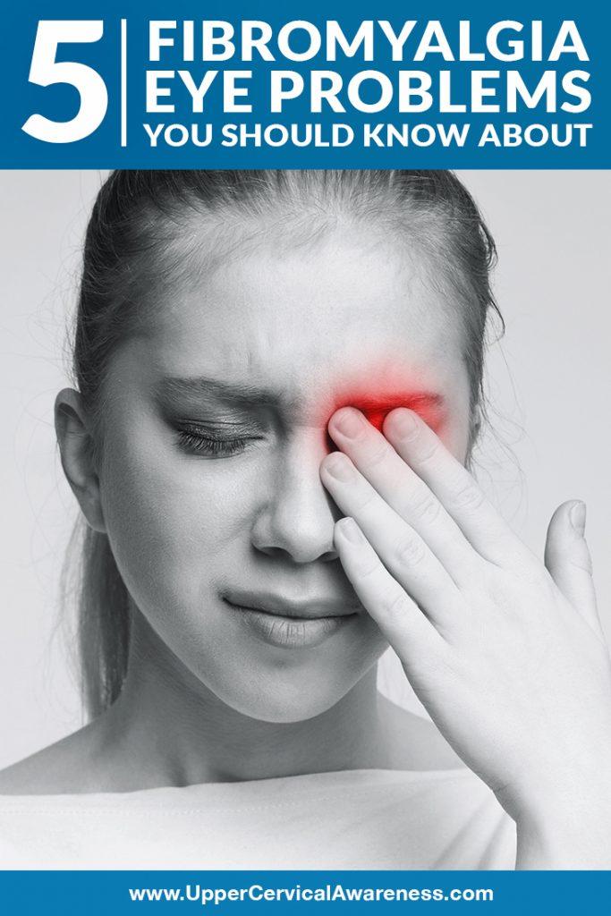 5-fibromyalgia-eye-problems-you-should-know-about