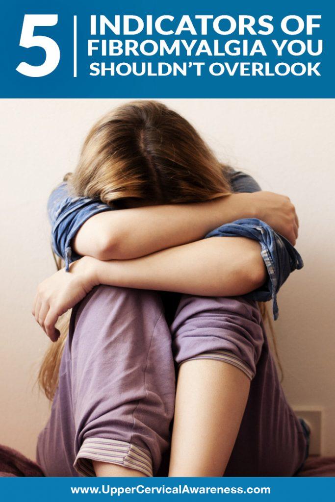 5-indicators-of-fibromyalgia-you-shouldnt-overlook