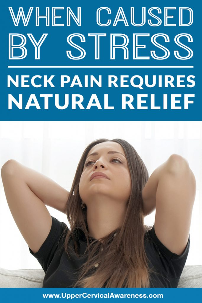 when-caused-by-stress-neck-pain-requires-natural-relief