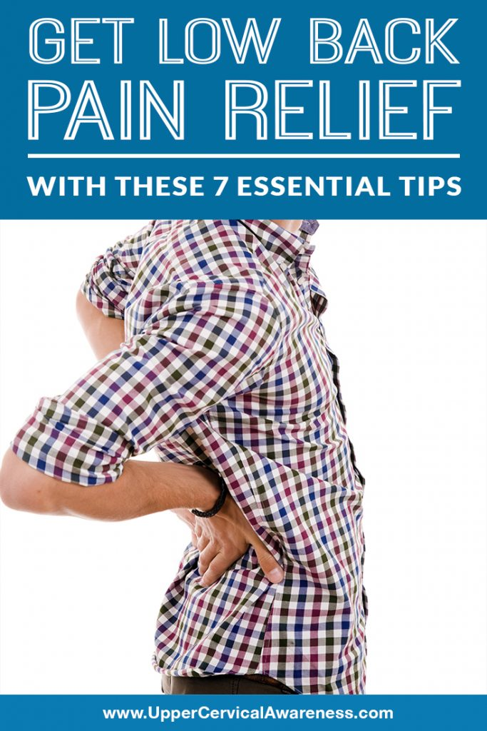 get-low-back-pain-relief-with-these-7-essential-tips