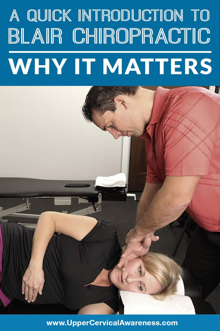 a-quick-introduction-to-blair-chiropractic-why-it-matters