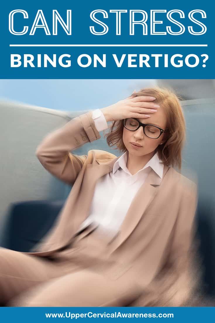 can-stress-bring-on-vertigo