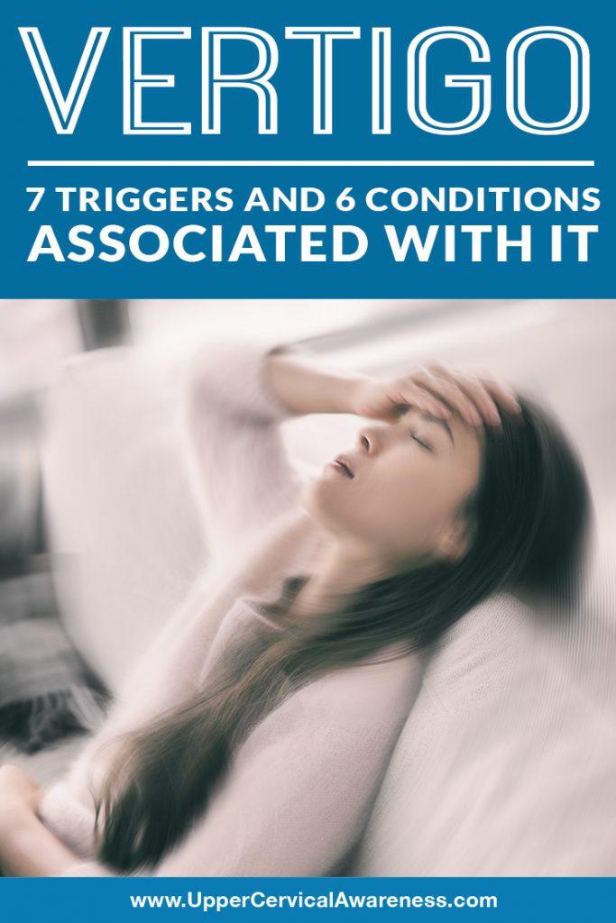 vertigo-7-triggers-and-6-conditions-associated-with-it