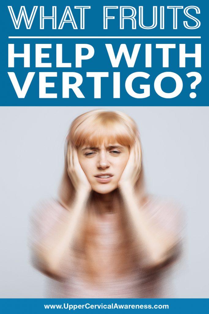 what-fruits-help-with-vertigo