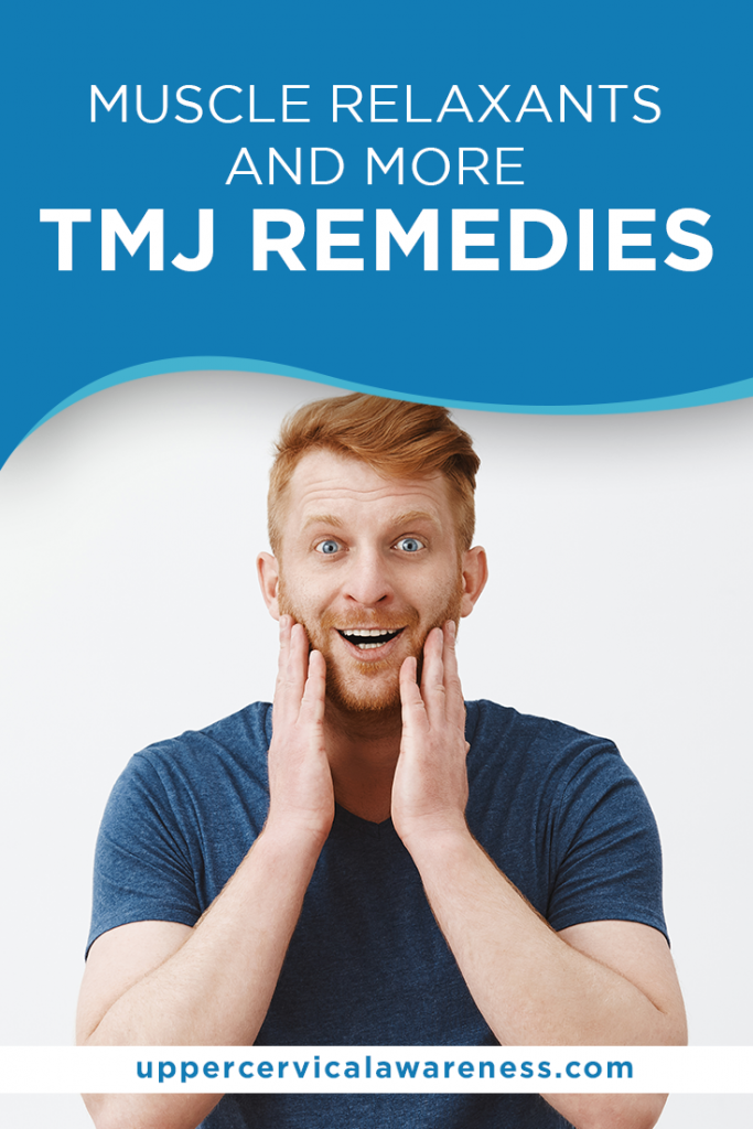 Muscle Relaxants and More TMJ Remedies